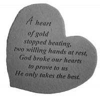 A heart of gold stopped beating...Small Heart Memorial Garden Stone
