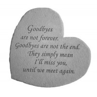 Goodbyes are not forever...Small Heart Memorial Garden Stone