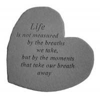 Life is not measured by the breaths we take...Small Heart Memorial Garden Stone