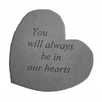 You will always be in our hearts...Small Heart Memorial Garden Stone