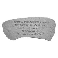A heart of gold stopped beating...Memorial Garden Bench