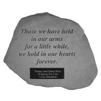 Those We Have Held In Our Arms...Memorial Garden Stone