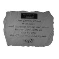 Our Family Chain is Broken...Memorial Garden Stone