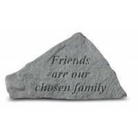 Friends are our Chosen Family Decorative Garden Stone