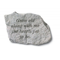 Grow Old Along With Me...Decorative Garden Stone