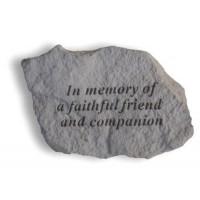 In Memory of a Faithful Friend...Pet Memorial Garden Stone