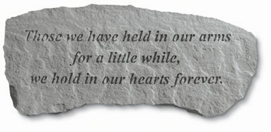 Those we have held in our arms...Memorial Garden Bench