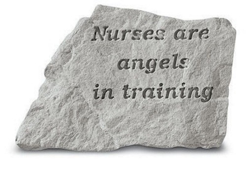 Nurses Are Angels in Training Decorative Garden Stone