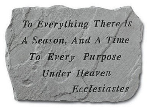 To everything there is a season...Decorative Garden Stone