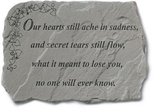 Our Hearts Still Ache in Sadness...Memorial Garden Stone
