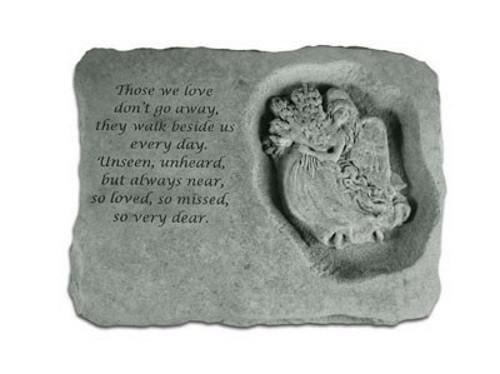 Those we love don't go away...Memorial Garden Stone w/ Angel