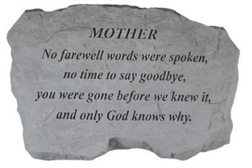 No Farewell Words were spoken...Memorial Garden Stone - Mother