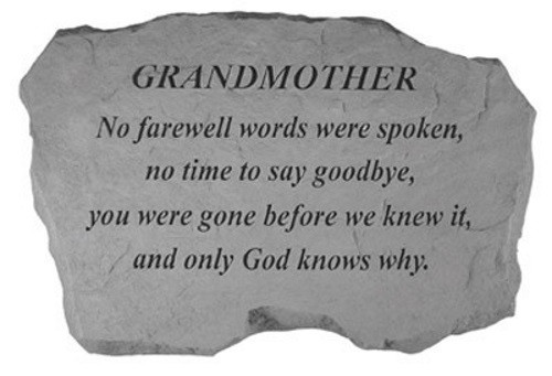 No Farewell Words were spoken...Memorial Garden Stone - Grandmother
