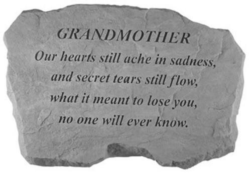Our hearts still ache in sadness...Memorial Garden Stone - Grandmother