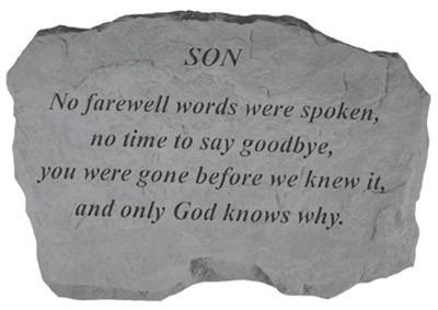No Farewell Words were spoken...Memorial Garden Stone - Son