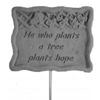 He who plants a tree...