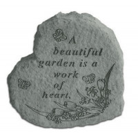 A beautiful garden is a work of heart Decorative Garden Stone