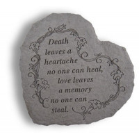 Death leaves a heartache no one can heal...Memorial Garden Stone