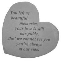You left us beautiful memories...Small Heart Memorial Garden Stone