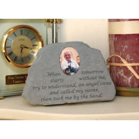 When tomorrow starts without me...Photo Insert Memorial Garden Stone