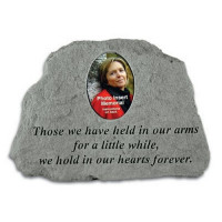 Those we have held in our arms...Photo Insert Memorial Garden Stone
