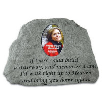 If tears could build a stairway...Photo Insert Memorial Garden Stone