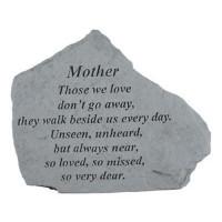 Those we love don't go away...Memorial Garden Stone