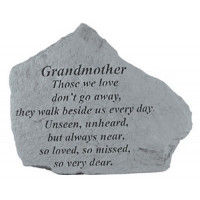 Those we love don't go away...Memorial Garden Stone - Grandmother
