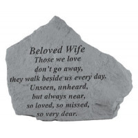 Those we love don't go away...Memorial Garden Stone - Beloved Wife
