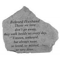 Those we love don't go away...Memorial Garden Stone - Beloved Husband