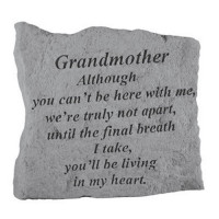 Although you can't be here with me...Memorial Garden Stone - Grandmother