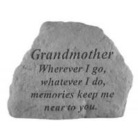 Wherever I go, whatever I do...Memorial Garden Stone - Grandmother