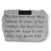 No Farewell Words Were Spoken...Memorial Garden Stone