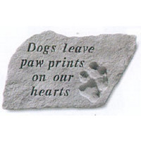 Dogs Leave Paw Prints...Pet Memorial Garden Stone