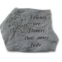 Friends are Flowers that never Fade Decorative Garden Stone