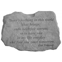 There's nothing in this world...Memorial Garden Stone