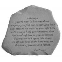 Although you're now in heaven above...Memorial Garden Stone