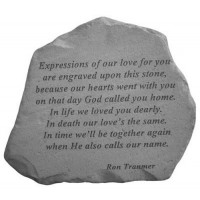 Expressions of our love for you...Memorial Garden Stone