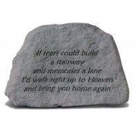 If tears could build a stairway...Memorial Garden Stone