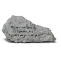 We may not have it all together...Decorative Garden Stone