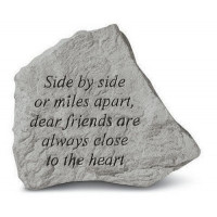 Side By Side Or Miles Apart...Decorative Garden Stone