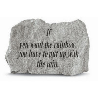 If you want the rainbow...Decorative Garden Stone