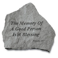 The Memory of a Good Person...Inspirational Garden Stone