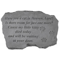 Have You a Cat in Heaven, Lord?... Pet Memorial Garden Stone w/ Paw Prints
