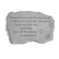 Have You a Dog in Heaven, Lord?...Pet Memorial Garden Stone w/ Paw Prints