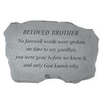 No Farewell Words were spoken...Memorial Garden Stone - Beloved Brother