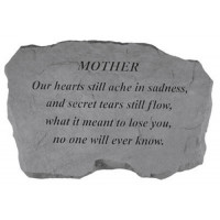 Our hearts still ache in sadness...Memorial Garden Stone - Mother