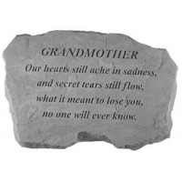 Our hearts still ache in sadness...Memorial Garden Stone - Grandmother