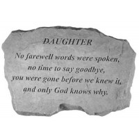 No Farewell Words were spoken...Memorial Garden Stone - Daughter