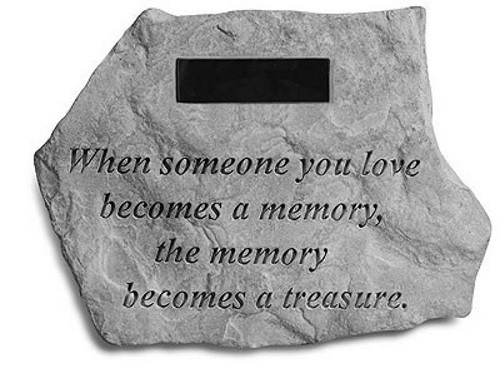 When someone you love...Memorial Garden Stone